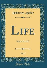 Life, Vol. 2 by Unknown Author image