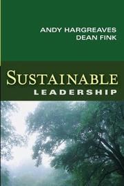 Sustainable Leadership by Andy Hargreaves