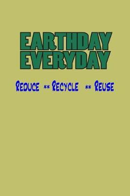 Earth Day Everyday Reduce Recycle Reuse by Books by 3am Shopper