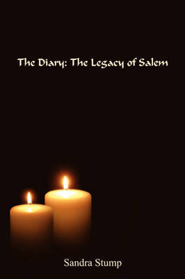 The Diary: The Legacy of Salem by Sandra Stump image
