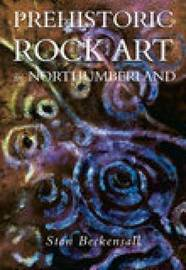 Prehistoric Rock Art in Northumberland by Stan Beckensall image