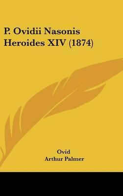 P. Ovidii Nasonis Heroides XIV (1874) by Ovid image