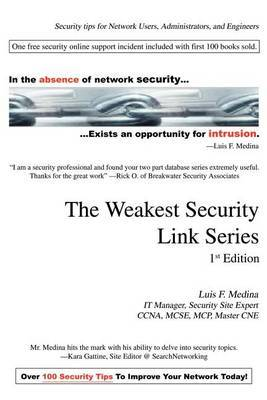The Weakest Security Link Series: 1st Edition by Luis F. Medina image