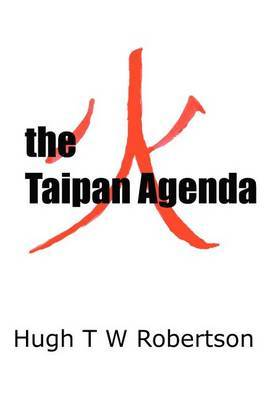 The Taipan Agenda by Hugh T W Robertson image