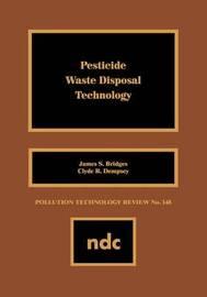 Pesticide Waste Disposal Technology by James S. Bridges image