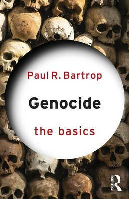 Genocide: The Basics by Paul R Bartrop image