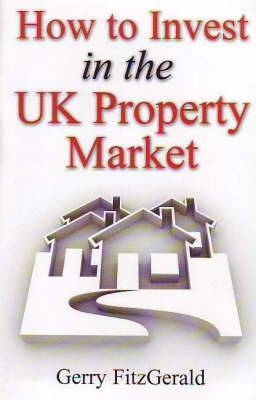 How to Invest in the UK Property Market by Gerry Fitzgerald image