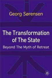 The Transformation of the State by Georg Sorensen