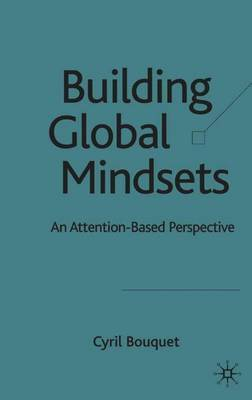 Building Global Mindsets by Cyril Bouquet