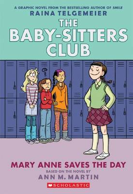 Mary Anne Saves the Day by Raina Telgemeier