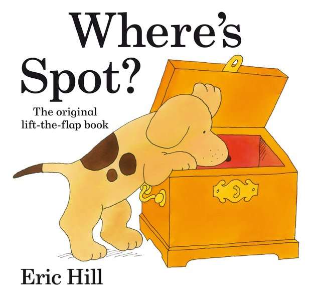 Where's Spot? (Lift the Flap) by Eric Hill
