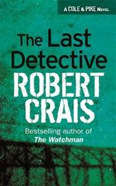 The Last Detective by Robert Crais image