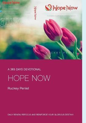 Hope Now by Ruckey Peniel