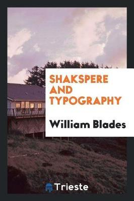 Shakspere and Typography by William Blades image