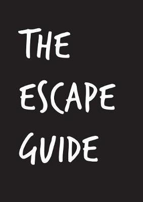 The Escape Guide by C. Charles