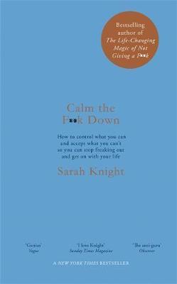 Calm the F**k Down by Sarah Knight image