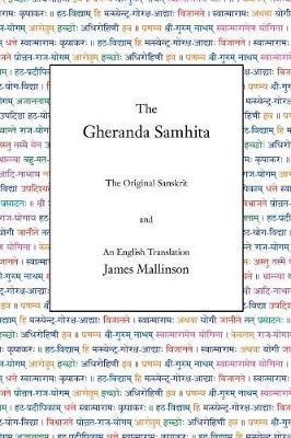 The Gheranda Samhita by James Mallinson