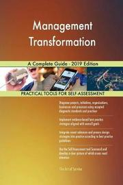 Management Transformation A Complete Guide - 2019 Edition by Gerardus Blokdyk image