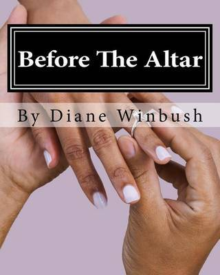Before the Altar: A Lesson in Relationships by Mrs Diane M Winbush image