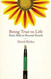 Being True To Life by David Richo image