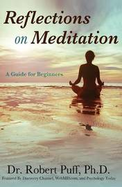 Reflections on Meditation by Ph D Dr Robert Puff image
