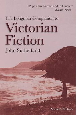 The Longman Companion to Victorian Fiction by John Sutherland image