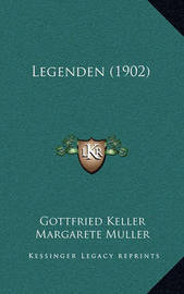 Legenden (1902) by Gottfried Keller
