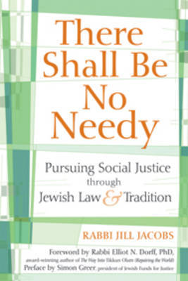 There Shall Be No Needy by Jill Jacobs
