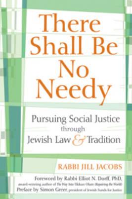 There Shall be No Needy by Rabbi Jill Jacobs