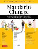 Mandarin Chinese Picture Dictionary by Yi Ren