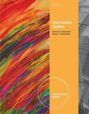 Intermediate Algebra, International Edition by Jerome E Kaufmann image