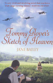 Tommy Glover's Sketch of Heaven by Jane Bailey