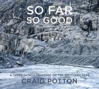 So Far So Good by Craig Potton