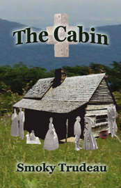 The Cabin by Smoky Trudeau image