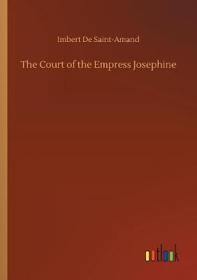 The Court of the Empress Josephine by Imbert De Saint Amand image