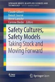 Safety Cultures, Safety Models