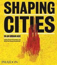Shaping Cities in an Urban Age by Ricky Burdett image