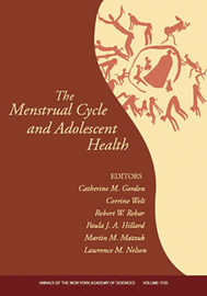 The Menstrual Cycle and Adolescent Health by Catherine M. Gordon image