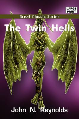 The Twin Hells by John N Reynolds image