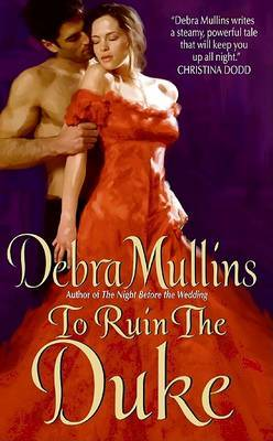 To Ruin the Duke by Debra Mullins image