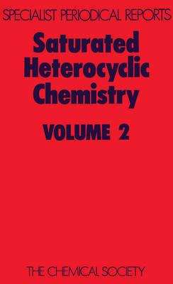 Saturated Heterocyclic Chemistry