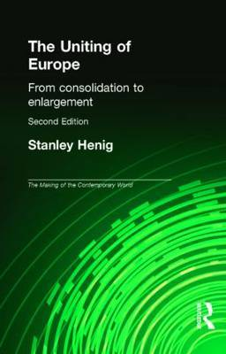 The Uniting of Europe by Stanley Henig