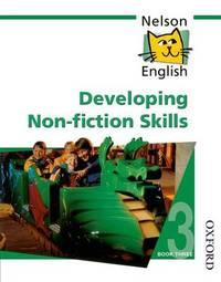 Nelson English - Book 3 Developing Non-Fiction Skills by John Jackman image