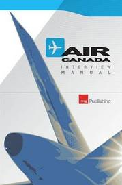 Air Canada Interview Manual by Cevos Group Ltd.