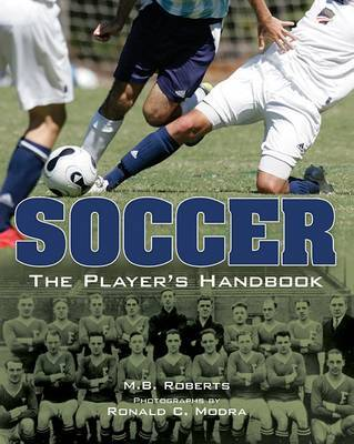 Soccer: The Player's Handbook by M.B. Roberts image