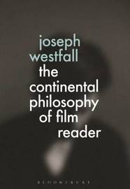 The Continental Philosophy of Film Reader image