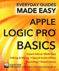 Apple Logic Pro Basics by Rusty Cutchin