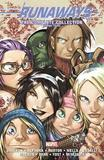 Runaways: The Complete Collection Volume 3 by Joss Whedon