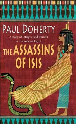 The Assassins of Isis (Amerotke Mysteries, Book 5) by Paul Doherty