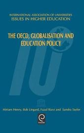 The OECD, Globalisation and Education Policy by M HENRY image